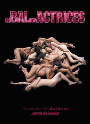 Le Bal des actrices Film