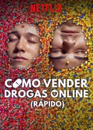 Como Vender Drogas Online (Rápido): Season 1