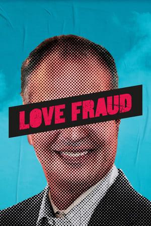 Love Fraud – Season 1
