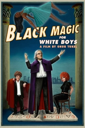 Black Magic for White Boys (2017)