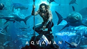 Aquaman (2018) Full Movie