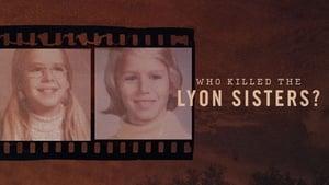 Who Killed the Lyon Sisters? (2020)