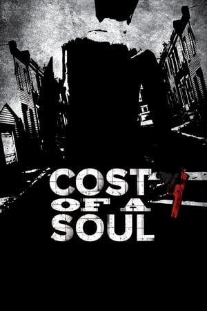 Cost Of A Soul (2010)