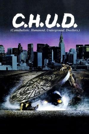 C.H.U.D. - Caníbales Humanoides Ululantes Demoníacos