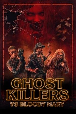 Film Ghost Killers vs. Bloody Mary  (Os Exterminadores do Além Contra a Loira do Banheiro) streaming VF gratuit complet