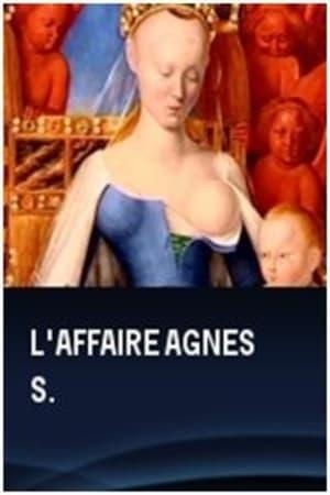 L'affaire Agnès S.