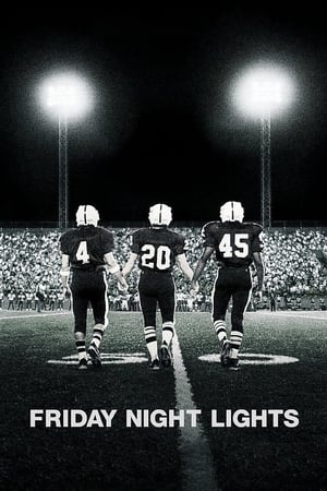 Friday Night Lights (2004)