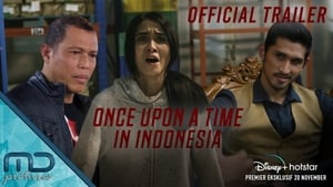 Once Upon a Time in Indonesia [2020]