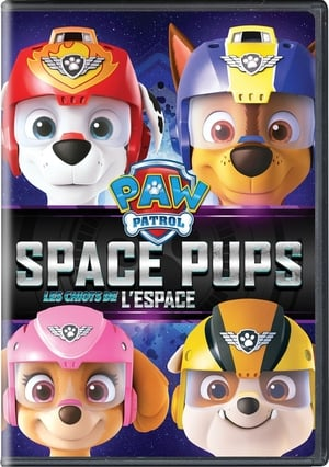 PAW Patrol: Space Pups (2017)