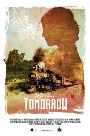 We Were Tomorrow