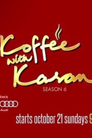 Koffee with Karan - Season 6 - Azwaad Movie Database