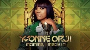 Yvonne Orji: Momma, I Made It
