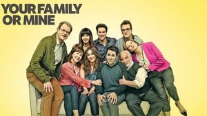 Your Family or Mine (2015)