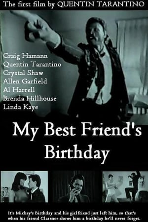 My Best Friend's Birthday-Quentin Tarantino