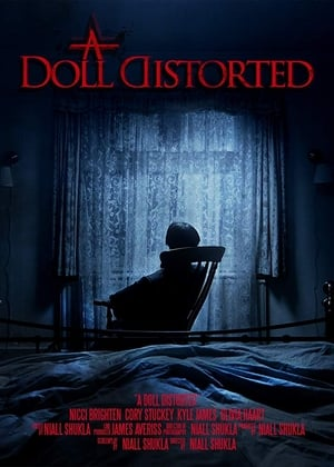 A Doll Distorted (2018)