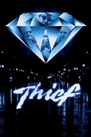 Thief – Hoțul (1981)