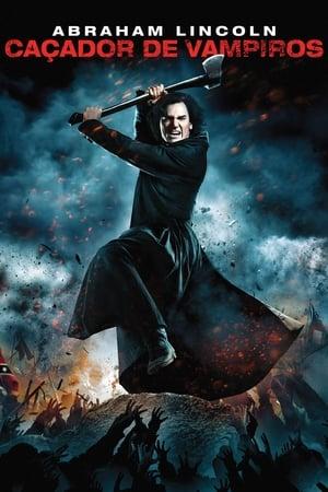 Abraham Lincoln: Caçador de Vampiros - Poster