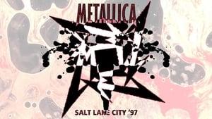 Metallica: Live in Salt Lake City, Utah – January 2, 1997