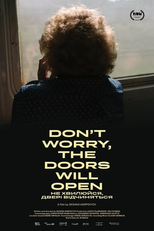 Watch Don't Worry, the Doors Will Open Full Movie