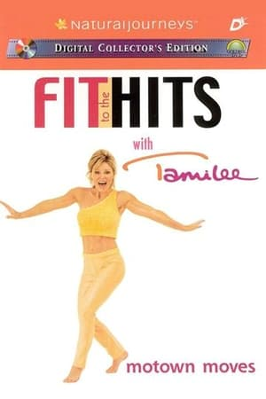 Fit to the Hits with Tamilee: Motown Moves (2002)