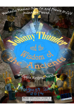 Johnny Thunder and the Wisdom of the Ancients (2014)