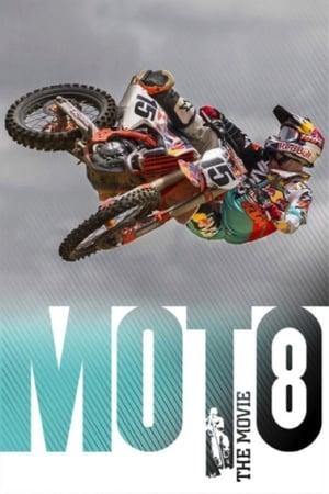 MOTO 8: The Movie