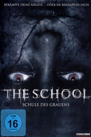 The School – Schule des Grauens (2018)
