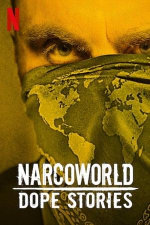 Narcoworld: Histórias do Tráfico 1ª Temporada Torrent, Download, movie, filme, poster