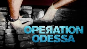 Operation Odessa (2018) Legendado Online