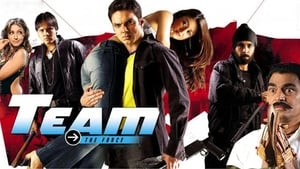 Hindi movie from 2009: Team: The Force