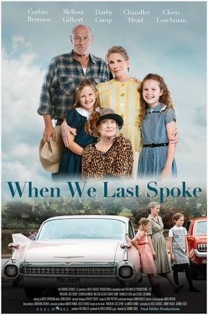 When We Last Spoke