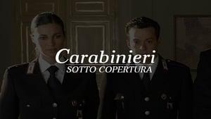 Carabinieri – Sotto copertura