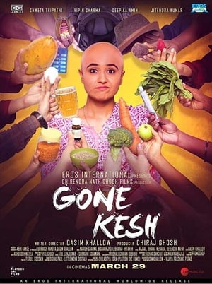 Gone Kesh (2019) Full Bollywood Movie Watch Online Free Download HD