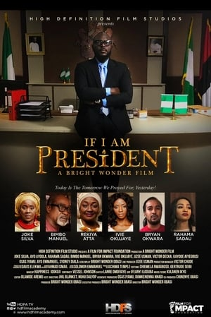If I Am President