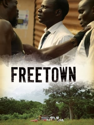 Freetown (2015) Online Subtitrat In Limba Romana
