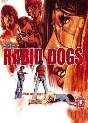 Poster Rabid Dogs