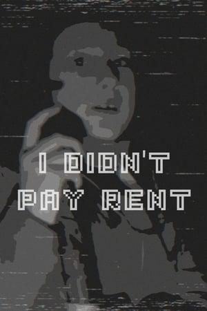 N-am plătit chiria