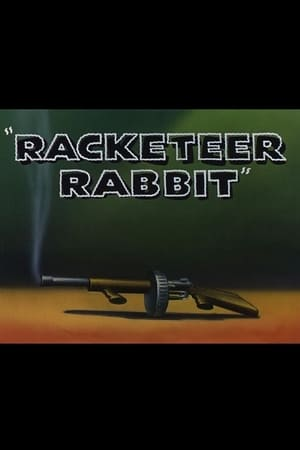 Racketeer Rabbit-Azwaad Movie Database