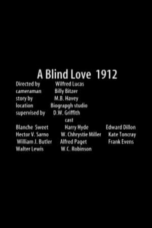 Blind Love-Blanche Sweet