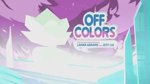 Steven Universe – T5E03 – Off Colors