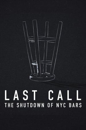 Last Call: The Shutdown of NYC Bars 2021