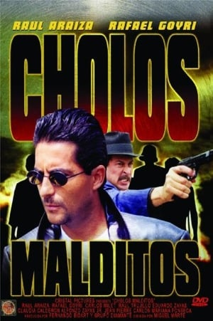 Cholos Malditos streaming
