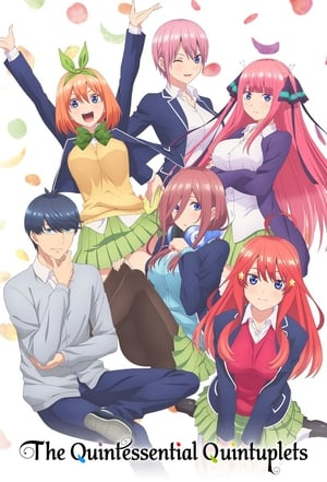 Watch The Quintessential Quintuplets Full Movie