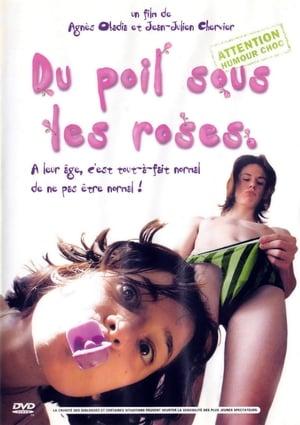 Du poil sous les roses