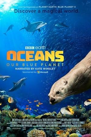Oceans: Our Blue Planet Regarder Film Gratuit