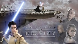 Star Wars : Threads Of Destiny