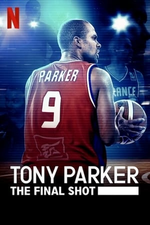 Image Tony Parker: The Final Shot