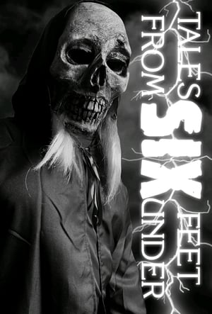 Tales From Six Feet Under