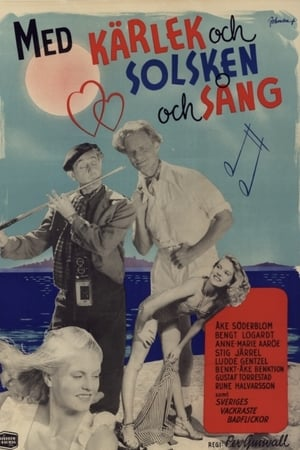Med kärlek och solsken och sång