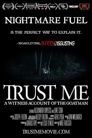 Trust Me: A Witness Account of The Goatman